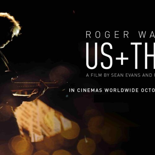ROGER WATERS US + THEM LA PELICULA